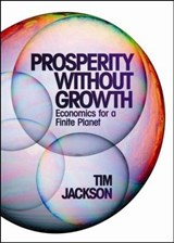 Prosperity without Growth | Tim Jackson |