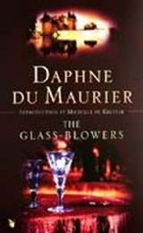 Glass-Blowers | Daphne Du Maurier |