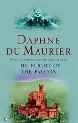 Flight Of The Falcon | Daphne Du Maurier |
