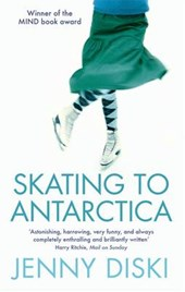 Skating To Antarctica | Jenny Diski |