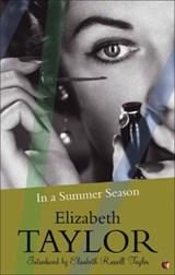 In a Summer Season | Elizabeth Taylor |