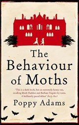 Behaviour Of Moths | Poppy Adams |