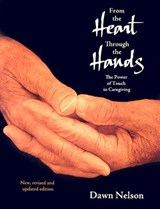 From the Heart Through the Hands | Dawn Nelson |