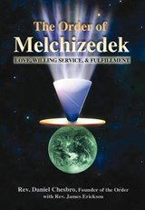 The Order of Melchizedek | Chesbro, Daniel ; Erickson, James |