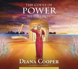 The Codes of Power Meditation | Diana Cooper |