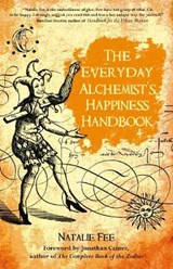 The Everyday Alchemist's Happiness Handbook | Natalie Fee |
