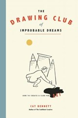 The Drawing Club of Improbable Dreams | Cat Bennett |