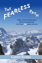 The Fearless Path | Curtis Rivers |
