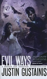 Evil Ways | Justin Gustainis |