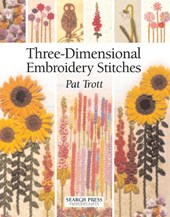 Three-dimensional embroidery stitches | Pat Trott |