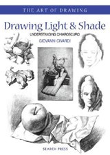 Art of Drawing: Drawing Light and Shade | Giovanni Civardi |