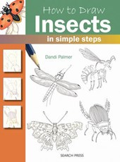 How to Draw: Insects | Dandi Palmer |