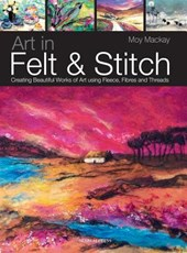 Art in Felt & Stitch | Moy Mackay |