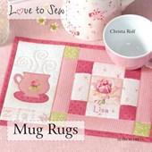 Love to Sew: Mug Rugs