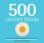 500 Crochet Blocks | Hannah Elgie |
