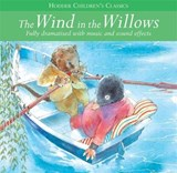 Children's Audio Classics: The Wind In The Willows | Kenneth Grahame |