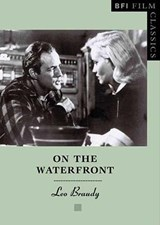 On the Waterfront | Leo Braudy |