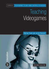 Teaching Video Games | Barney Oram |