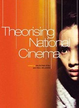 Theorising National Cinema | Valentina Vitali |