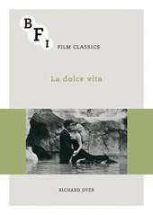 La dolce vita | Richard Dyer |