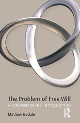 The Problem of Free Will | Mathew Iredale |