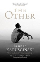 The Other | Ryszard Kapuscinski & Neal Ascherson |