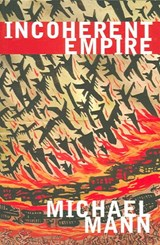 Incoherent Empire | Michael Mann |
