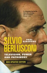 Silvio Berlusconi Television,Power and Patrimony | Paul Ginsborg |