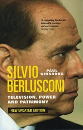 Silvio Berlusconi Television,Power and Patrimony