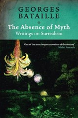 Absence of Myth | Georges Bataille |