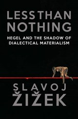 Less Than Nothing | Slavoj Zizek |