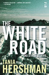 White Road and Other Stories | Tania Hershman |
