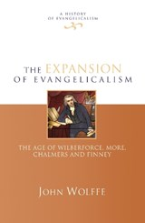 Expansion of Evangelicalism | John Wolffe |