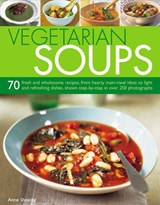 Vegetarian Soups | Anne Sheasby |