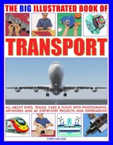 The Big Illustrated Book of Transport | Chris Oxlade |