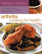 Arthritis Cooking for Health | Michelle Berriedale-Johnson |
