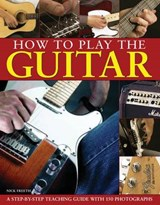 How to Play the Guitar | Nick Freeth |