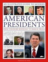A Visual Encyclopedia of Modern American Presidents | John Roper |