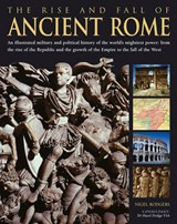 The Rise and Fall of Ancient Rome | Rodgers Nigel |