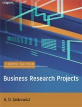 Jankowicz, A: Business Research Projects