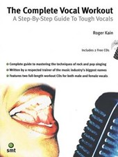 The Complete Vocal Workout | Roger Kain |