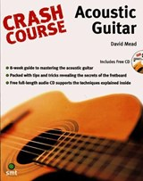 Crash Course Acoustic Guitar | David Mead |