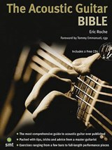 The Acoustic Guitar Bible | Eric Roche |