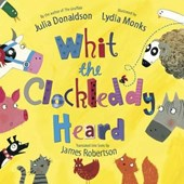 Whit the Clockleddy Heard (What the Ladybird Heard in Scots)