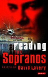 Reading the Sopranos | David Lavery |