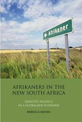 Afrikaners in the New South Africa | Rebecca Davies |