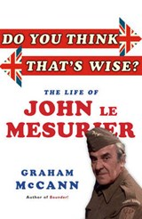 Do You Think That's Wise...? | Graham McCann |