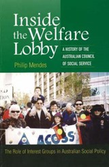 Inside the Welfare Lobby | Philip Mendes |