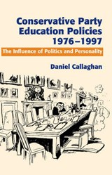 Conservative Party Education Policies, 1976-1979 | Daniel Callaghan |