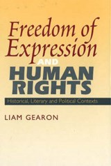 Freedom of Expression and Human Rights | Liam Gearon |